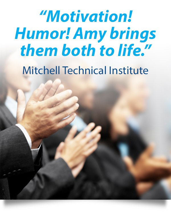 Motivation! Humor! Amy Dee brings them both to life - Mitchell Technical Institute